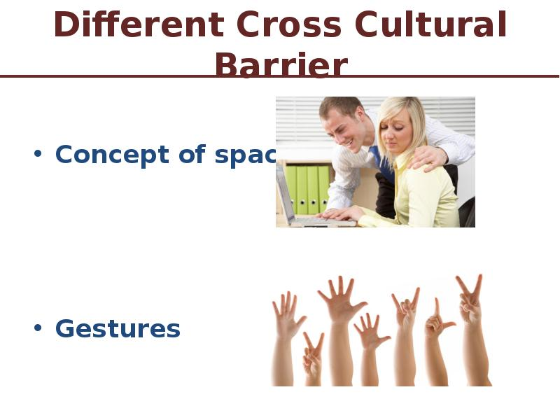 cultural barriers Cultural and language barriers can lead to miscommunication, disagreements and hurt feelings team building can overcome cultural barriers.